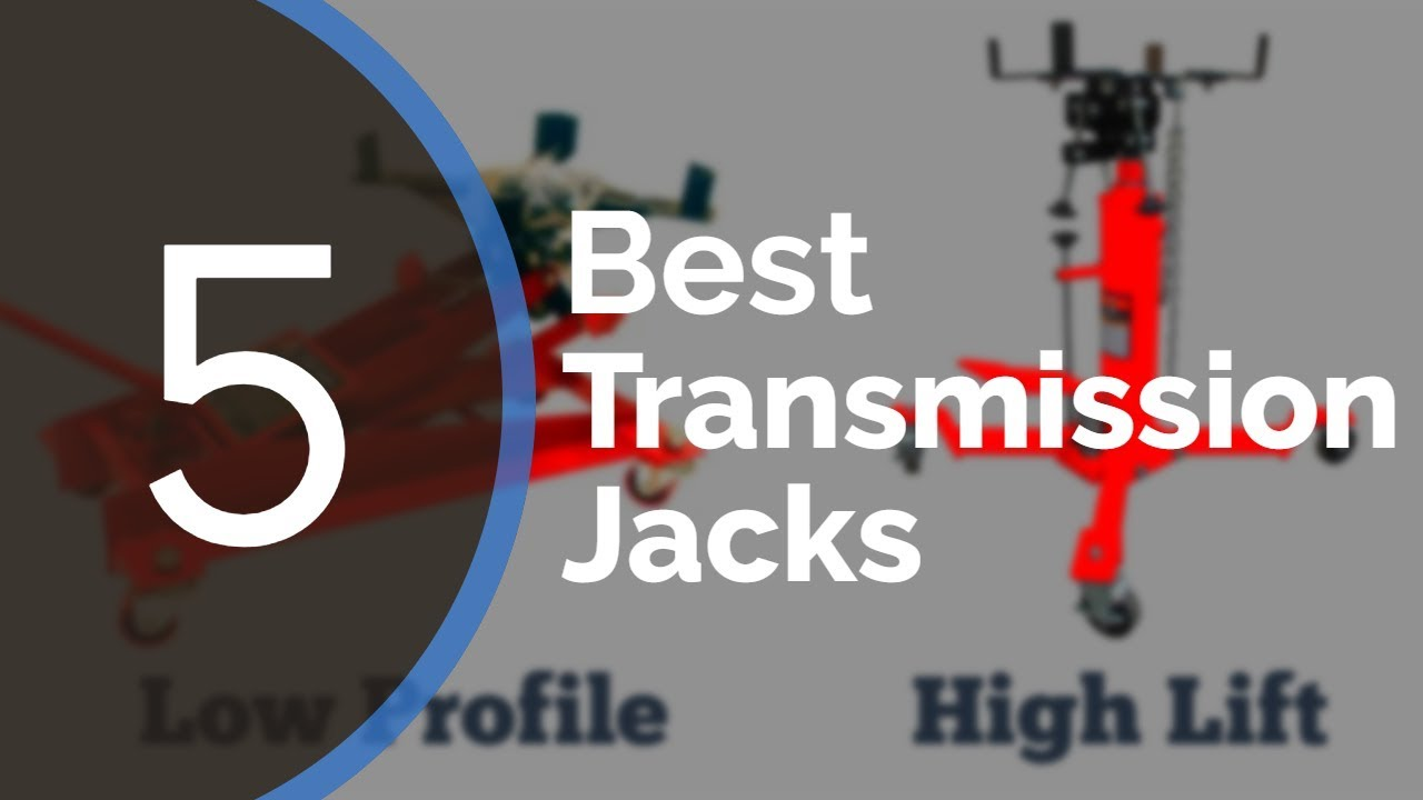 Top 5 Best Transmission Jack – The Ultimate Ratings and Reviews Buyer's  Guide