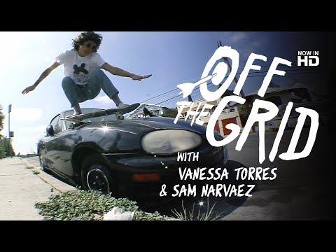 Vanessa Torres & Sam Narvaez - Off The Grid