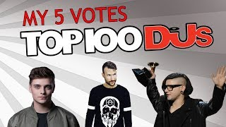My 5 Votes for DJ Mag Top 100