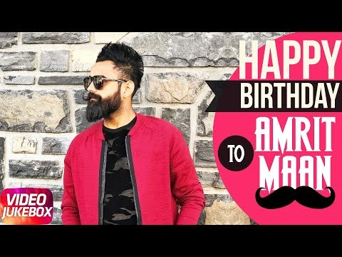Amrit Maan | Birthday Special | Video Jukebox | Latest Punjabi Sogs 2018 | Speed Records