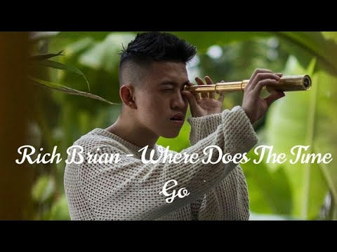 Rich Brian – Where Does The Time Go ( Lyric Music Video )