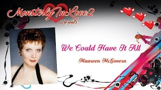 Maureen McGovern - We Could Have It All