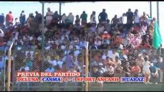 EL TANKE ORIHUELA - DELUSA 0 - 1 SPORT ANCASH - COPA PERU 2015