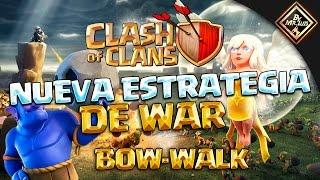 NUEVA ESTRATEGIA DE WAR EN CLASH OF CLANS | clash of clans by mr luis