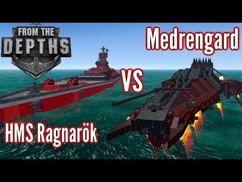 From the Depths   HMS Ragnarök Vs The Medrengard   Best of 3 Battles!