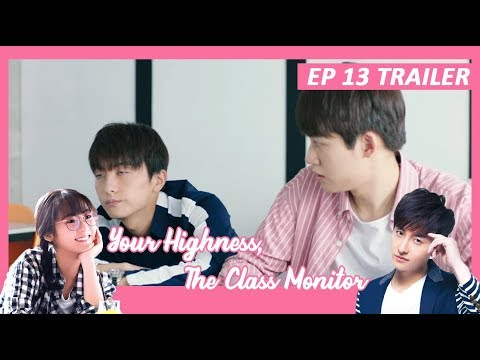 Lagu Video 【indo Sub】 Your Highness, The Class Monitor 💘 Trailer Ep 13 💘 班长殿下 Terbaru