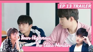 【INDO SUB】 Your Highness, The Class Monitor ???? TRAILER EP 13 ???? 班长殿下