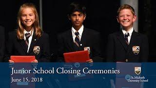 Junior School Closing Ceremonies 2018