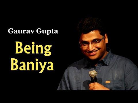 Being Baniya by Stand up comic Gaurav Gupta