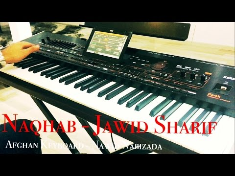 "Afghan Keyboard - Jawid Sharif ""Naqhab"" by Nawid Nabizada HD"