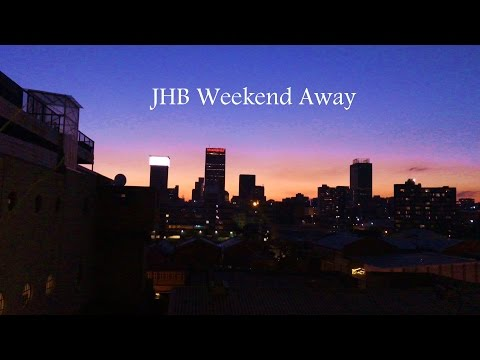 JHB weekend getaway