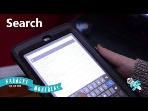 Karaoke Montreal - Our Tablet System