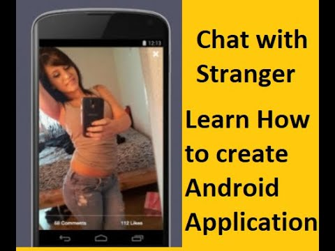Create First Stranger Chatting App Without Coding | Dating App