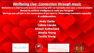 Wellbeing Live: Connection through Music: A celebration of Love
