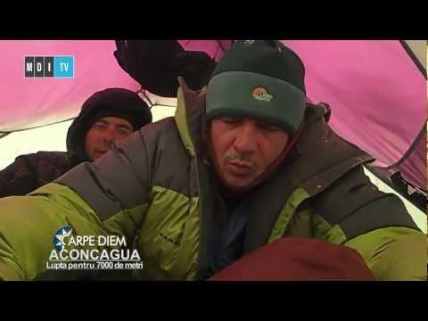 Carpe Diem - Aconcagua, lupta pentru 7000 de metri - MDI TV
