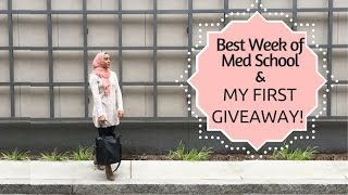 Best Week of Med School & MY FIRST GIVEAWAY!