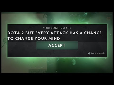 Dota 2 But Every Attack has a Chance to Change Your Mind