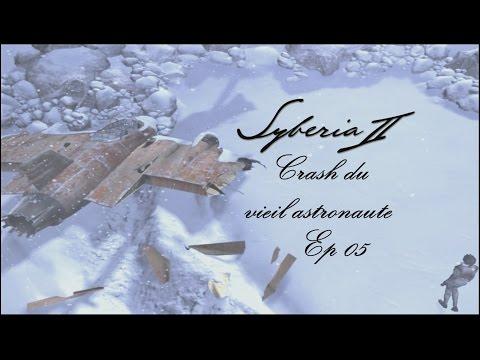 Syberia 2 - Crash du vieil astronaute - Ep 05