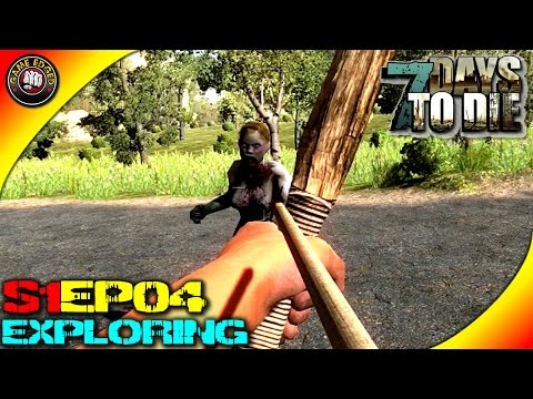 7 Days To Die - Exploring, Bow, Looting  - S1EP4 (Alpha 13)
