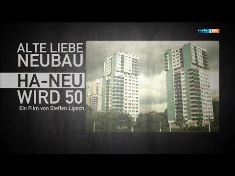 Alte Liebe Neubau - Ha-Neu wird 50 [DOKU] (mdr 2o14)