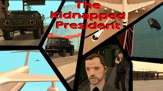 """MTA:SA """"The Kidnapped President"""" official cinematic RP movie"""