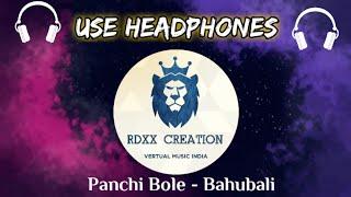 Panchi Bole( 8D SONG )   Bahubali - The Beginning   dharma Production