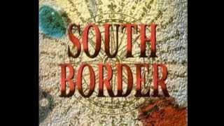 South Border Nonstop hits