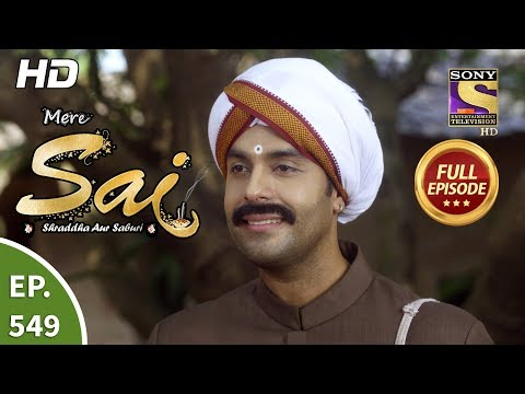 Mere Sai - Ep 549 - Full Episode - 31st October, 2019