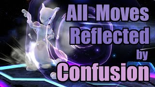 All Moves Reflected by Mewtwo