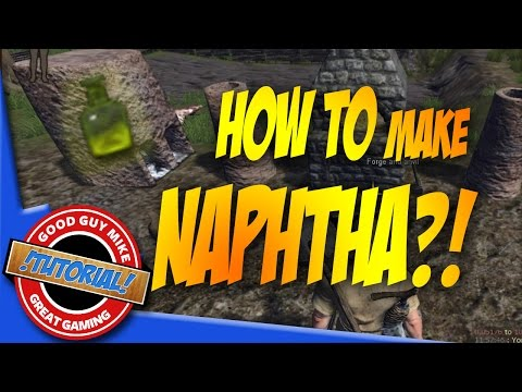 How to Make Naphtha - Life is Feudal |