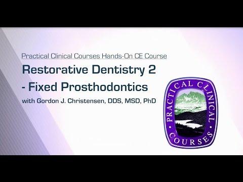 Restorative Dentistry 2 -  Fixed Prosthodontics