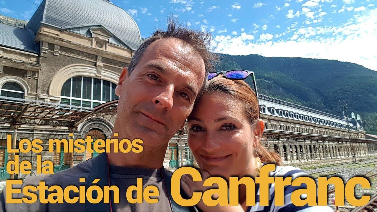 La Estación de Canfranc: su historia y secretos...
