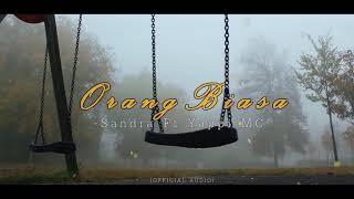 Download Alexandra- ORANG BIASA- ft Yappi MC (Official Audio)