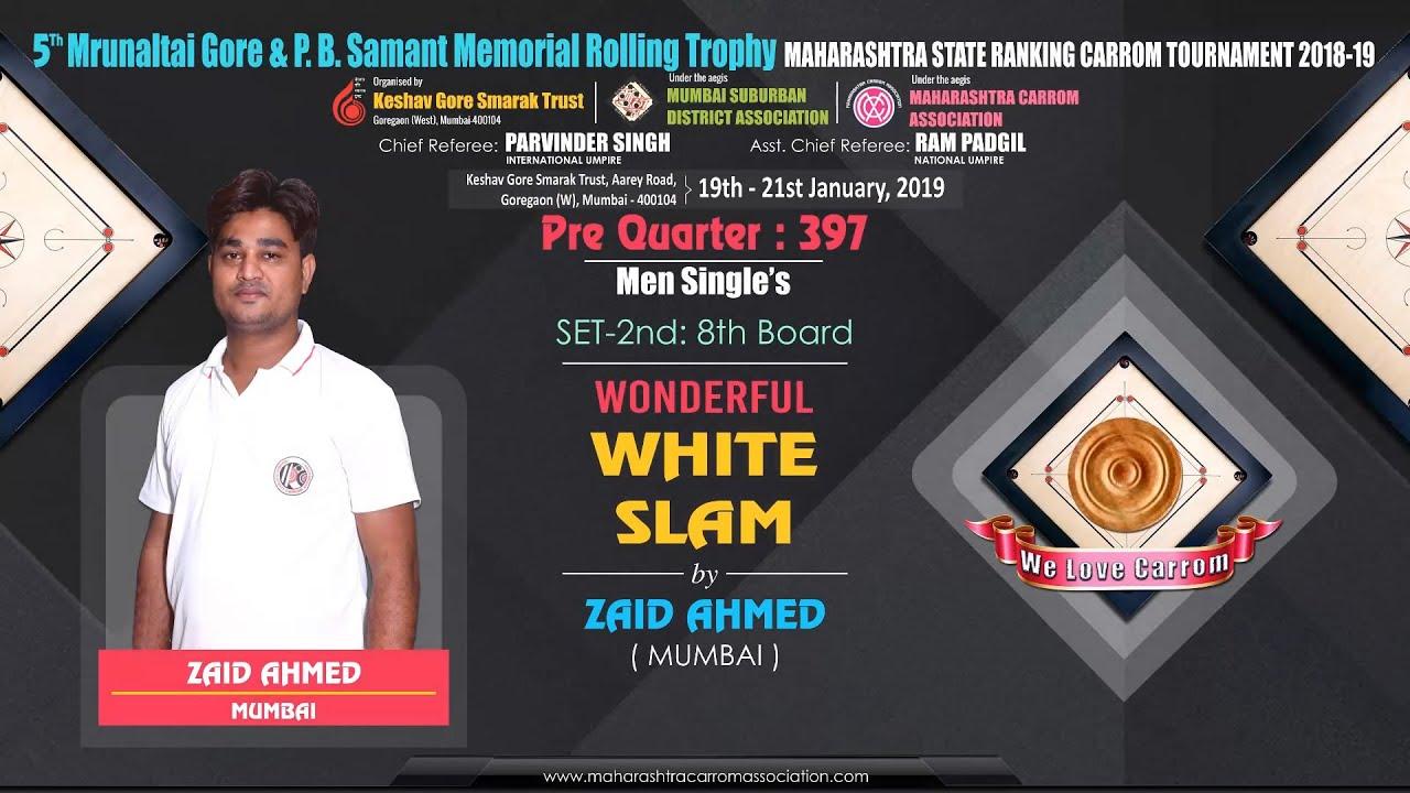 CARROM | WONDERFUL WHITE SLAM BY ZAID AHMED (MUMBAI) AGAINST MOHD. GHUFRAN (MUMBAI) | PQ-397