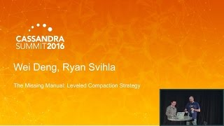 missing manual for leveled compaction strategy w deng r svihla datastax   c summit 2016