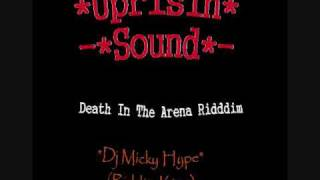 Death In The Arena Riddim Mix.Dj Micky Hype