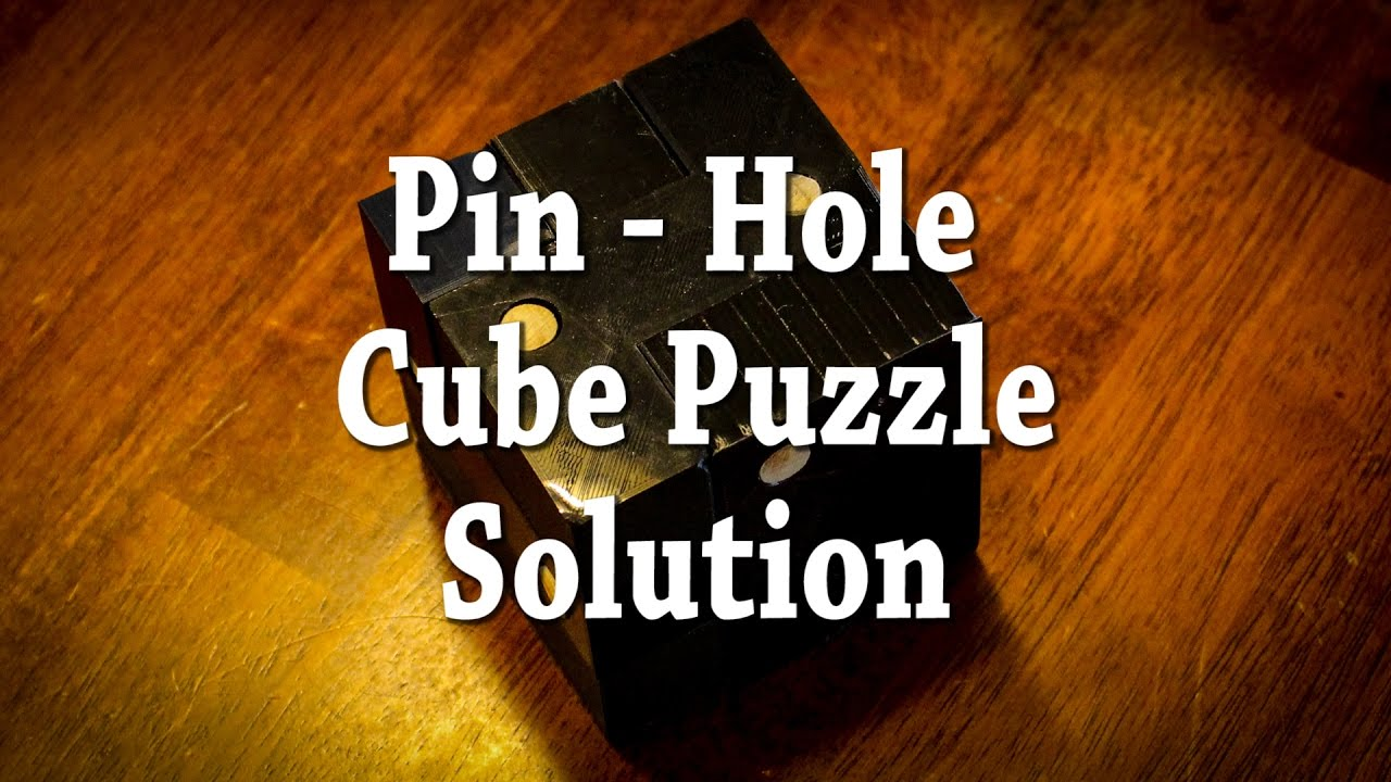 Pin Hole Cube Puzzle Solution