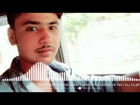 Padba Aaja Priyanka Kal College Khula Gi New Meenawati Song Hard Progressive Mix DJ Vijay Meena Ji