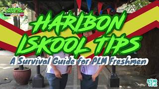 Haribon Iskool Tips: A Survival Guide for PLM Freshmen