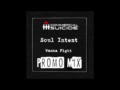 "Soul Intent ""Wanna Fight EP"" Promo Mix"