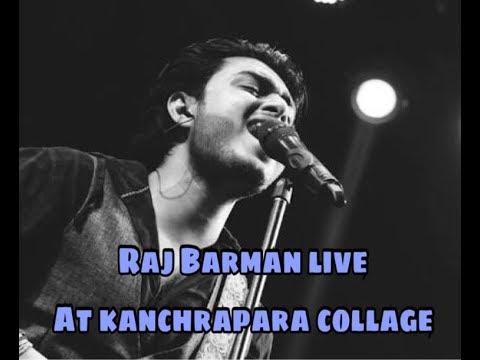 kanchrapara collage 23rd february annual festival 2018 Raj barman live