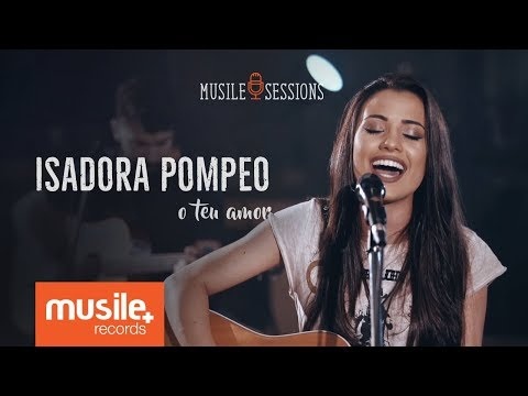 Isadora Pompeo - O Teu Amor (Live Session)