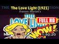 [ [m0v13-] ] The Love Light (1921) #The8299itgkr
