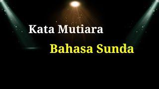 Kata Kata Mutiara Dan Bijak Bahasa Sunda Youtube