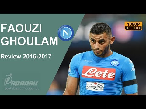 FAOUZI GHOULAM  • NAPOLI • Elite Defensive Skills, Passes & Goals • 2016 / 2017 • HD 1080p