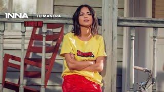 INNA - Tu Manera Extended Mix