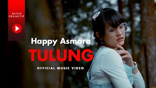 Download lagu Happy Asmara - Tulung (Official Music Video)