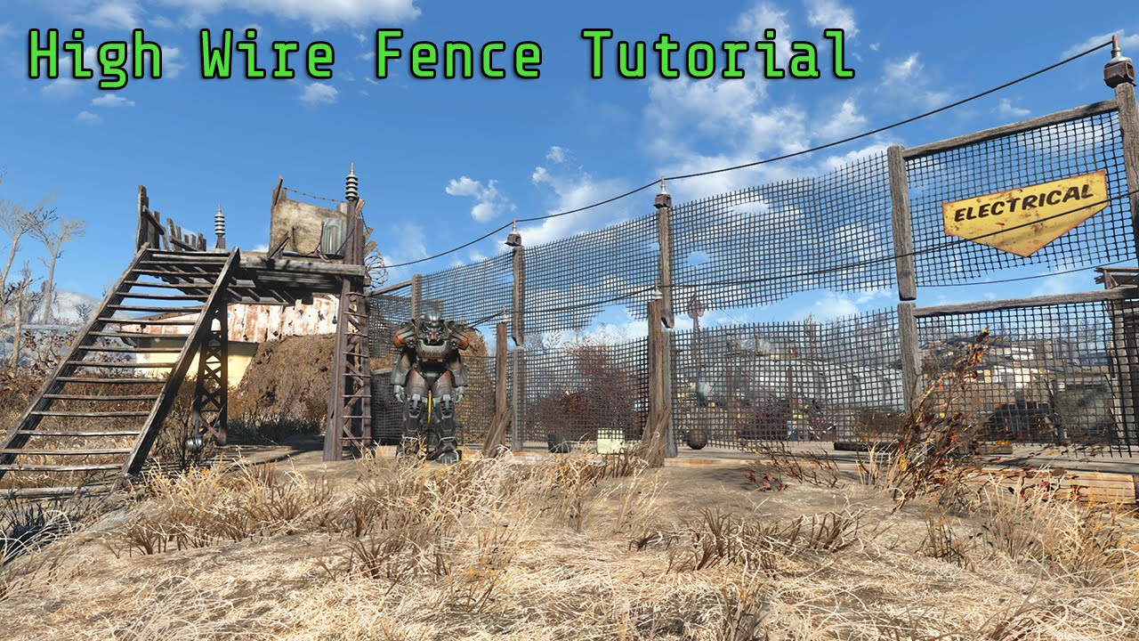 Fallout 4 High Wire Fence Tutorial XBOX/PS4/PC - YouTube