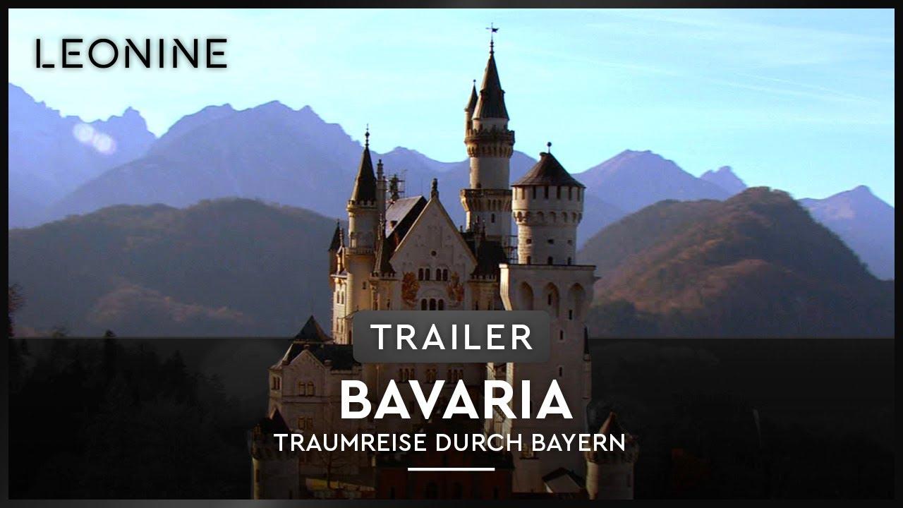 BAVARIA - TRAUMREISE DURCH BAYERN | Trailer