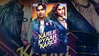 Karle Pyar Karle {2014}[HD] - Hindi Full Movie - Shiv Darshan - Hasleen Kaur - Hindi Romantic Film